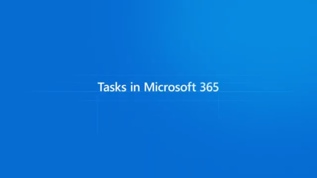 Easily manage your tasks across Microsoft 365