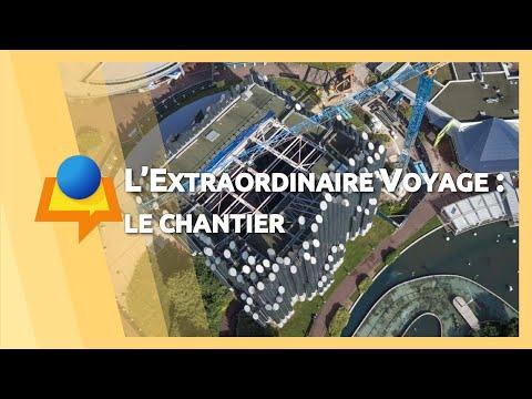 Futuroscope : Chantier de « L'Extraordinaire Voyage » (2017)