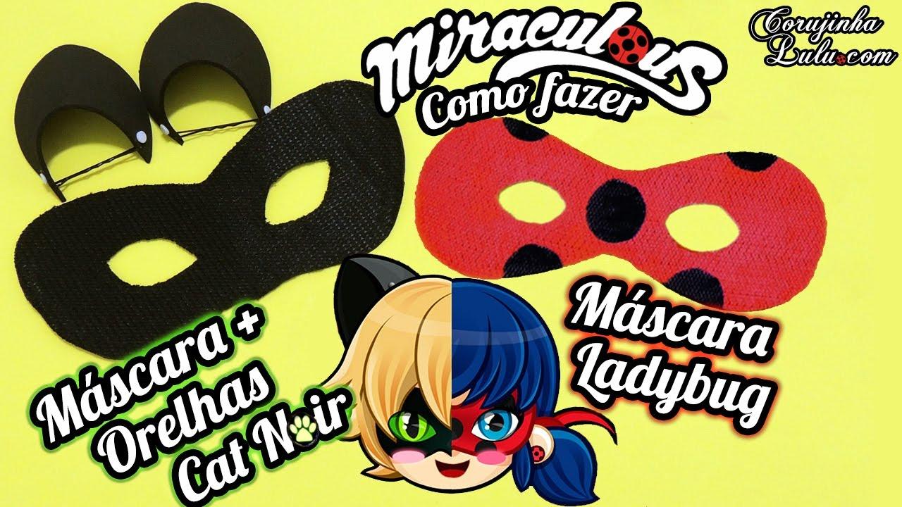 Diy Miraculous Como Fazer Mascara Da Ladybug E A Mascara