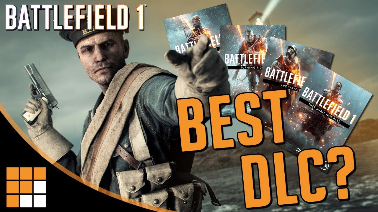 TOP NOTCH: Battlefield 1's DLC Packs Ranked from Worst to Best