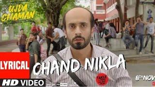 Lyrical: Chand Nikla Video | Ujda Chaman | Sunny Singh, Maanvi Gagroo | Divya Kumar | Gourov-Roshin.