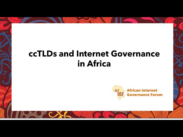 vAIGF 2020 #WS 9: ccTLDs and Internet Governance in Africa