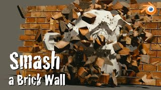 Blender Physics Tutorial : Smash a Brick Wall