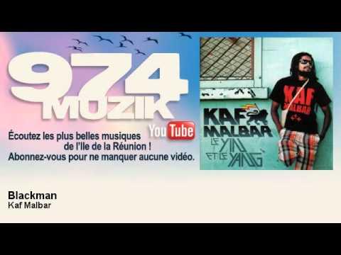 Kaf Malbar - Blackman - 974Muzik