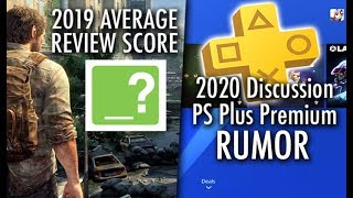 PS Plus 2019 Review. What We Can Expect in 2020. PS Plus Premium Rumor.