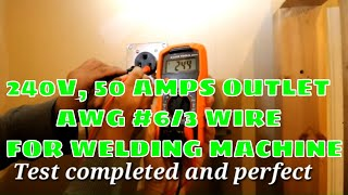 How to install 240 Volts receptacle with 50 Amps for welding machine