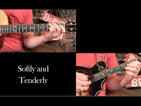 Fingerstyle Guitar– Softly and Tenderly