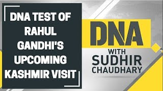 DNA analysis of Rahul Gandhi's upcoming Kashmir visit