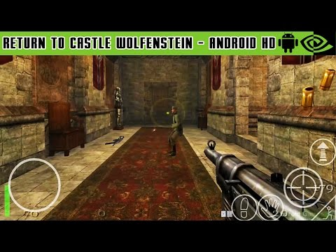 Return To Castle Wolfenstein - Gameplay Nvidia Shield Tablet Android 1080p (Android Games HD)