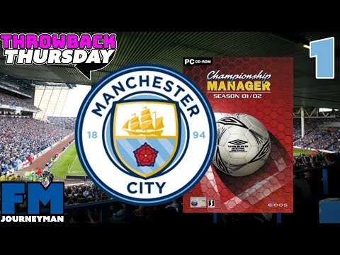Manchester City Championship Manager 01/02 Series - Intro and Signing Legends - Throwback Thursday