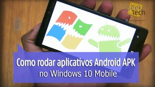 Como rodar aplicativos do Android APK no Windows Phone - [Tutorial]
