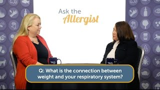 Ask the Allergist: How Weight Loss Helps Asthma