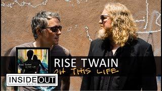 RISE TWAIN - Oh This Life (Album Track)