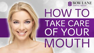How To Have a Healthy Mouth and Teeth