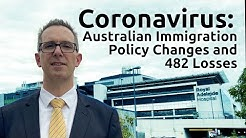 Coronavirus : Australian Immigration Policy Changes & 482 Losses for temporary workers
