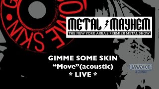 GIMME SOME SKIN - Move (acoustic) - WVOX