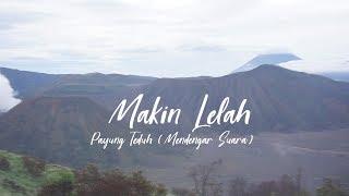Payung Teduh Makin Lelah Unofficial Lyric Video