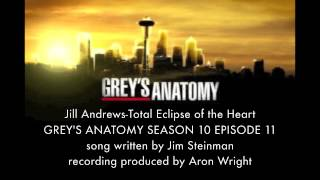 Grey's Anatomy Music Season 10x12 Jill Andrews Total Eclipse of the Heart