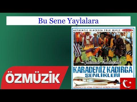 Bu Sene Yaylalara - Karadeniz Kadırga Şenlikleri (Official Video)