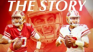 Jimmy Garoppolo - The Story | Mini NFL Movie | Backup QB to Franchise Savior