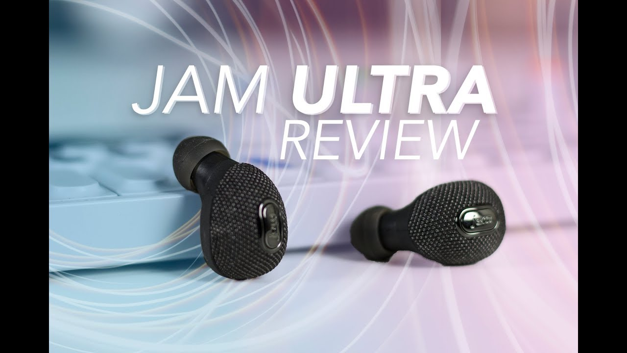 d3e8ad0bae2 True Wireless Earbuds For Only $99 - Jam Ultra Review. SoundGuys