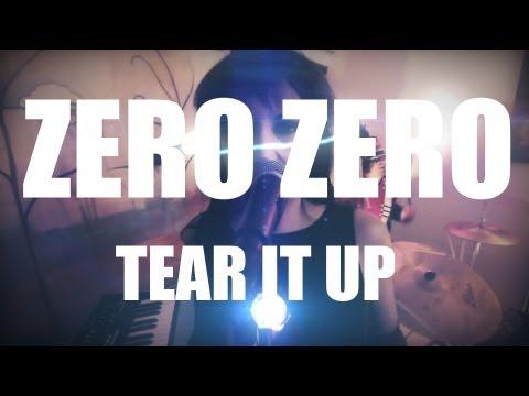 """Zero Zero - """"Tear It Up"""" (The Clarendon party edit)"""