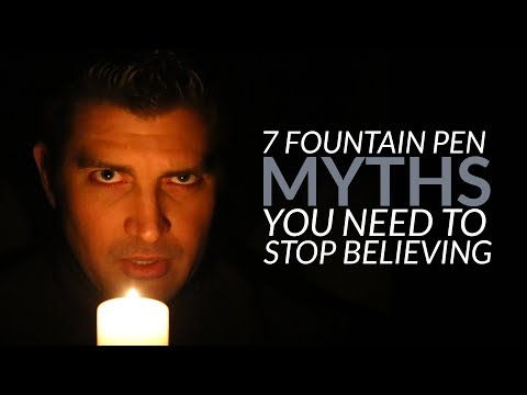 7 Fountain Pen Myths You Need to Stop Believing