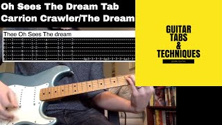 Thee Oh Sees The Dream Guitar Lesson With Tabs Carrion Crawler/The Dream