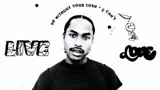 Watch Love Regenerator  Steve Lacy Live Without Your Love feat Calvin Harris video