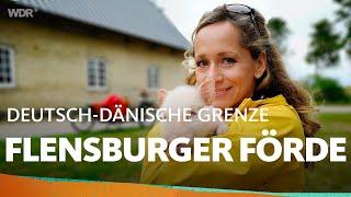 Die Flensburger Förde | WDR Reisen