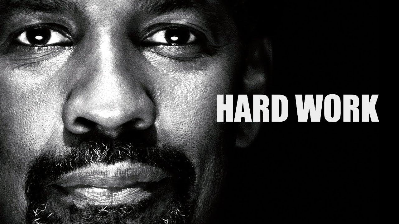 Download HARD WORK  - Denzel Washington Motivational Speech and Tribute 2018