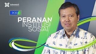 IndonesiaX IX303 The Role of Social Institution Budy P. Resosudarmo Intro Video