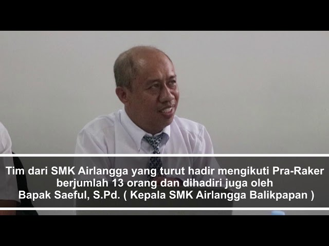 Pra-Raker BOD Yayasan Airlangga Group 2018 SMK AIRLANGGA Balikpapan