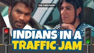 Indians In A Traffic Jam | The Timeliners thumbnail