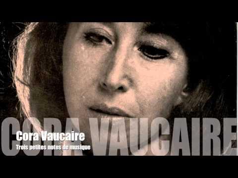 Cora Vaucaire - Trois petites notes de musique