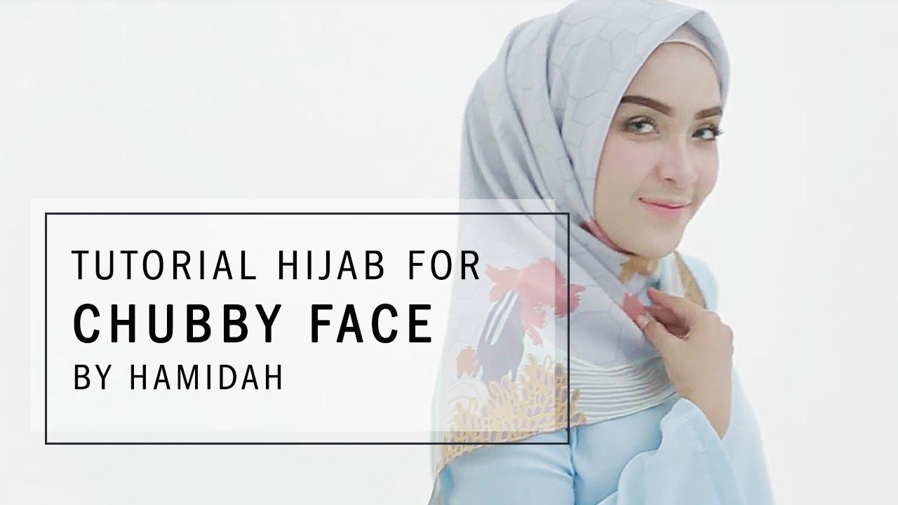 Tutorial Hijab 2017 Tutorial Hijab Untuk Pipi Tembem By Hamidah