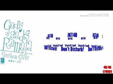 JKT48 ~ Don't Disturb!