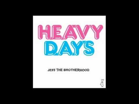 Jeff The Brotherhood - U Got The Look