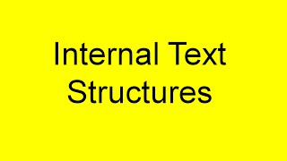 Internal Text Structures (a. k. a. Organizational Patterns)