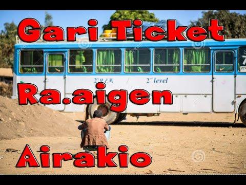 Gari Ticket Ra.aigen Airakio