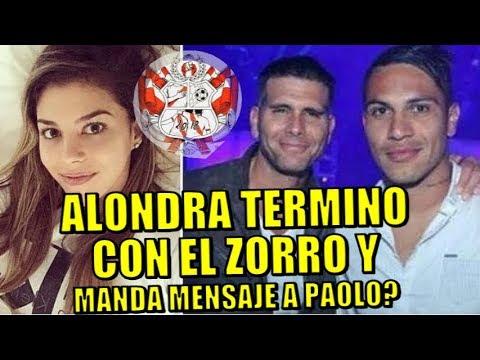 ALONDRA TERMINO CON EL ZORRO Y MANDA MENSAJE PARA LA SELECCION SERA  INDIRECTA PARA PAOLO