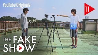 Ep 11 証明 | The Fake Show