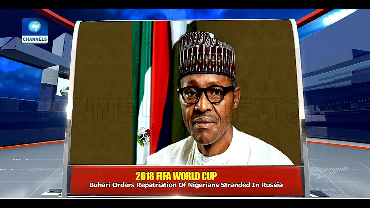 Buhari Orders Immediate Repatriation Of Nigerians Stranded In Russia Pt.4 |News@10| 16/07/18