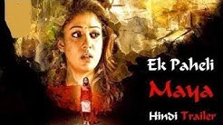 Ek Paheli Maya (2017) Official Hindi Dubbed Trailer | Nayanthara