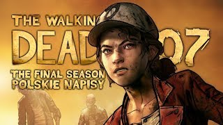 The Walking Dead: The Final Season (Napisy PL) #7 - Epizod 2 (Sezon 4 Po Polsku / Zagrajmy w)