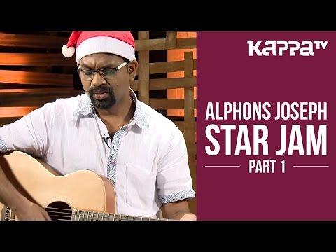 Alphons Joseph - Star Jam (Part 1) - Kappa TV