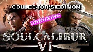 SOUL CALIBUR VI Collector's Edition   -Unboxing-