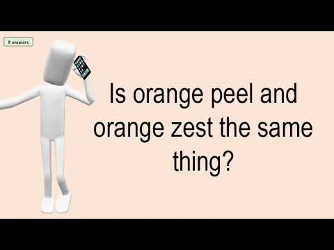 Is Orange Peel And Orange Zest The Same Thing?