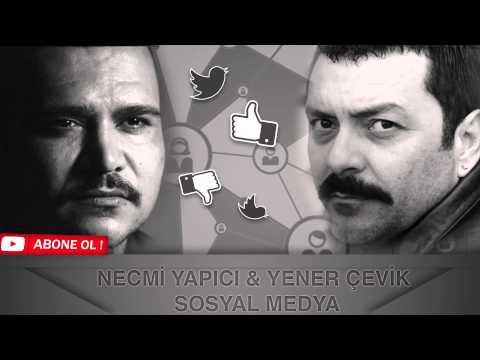 Yener Çevik & Necmi Yapıcı : Sosyal Medya
