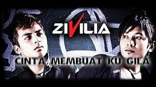 Video Zivilia - Cinta Membuatku Gila + Lirik TERBARU 2014 download MP3, 3GP, MP4, WEBM, AVI, FLV Desember 2017